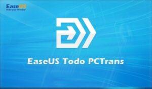 easeus todo pctrans crack + License Code Download